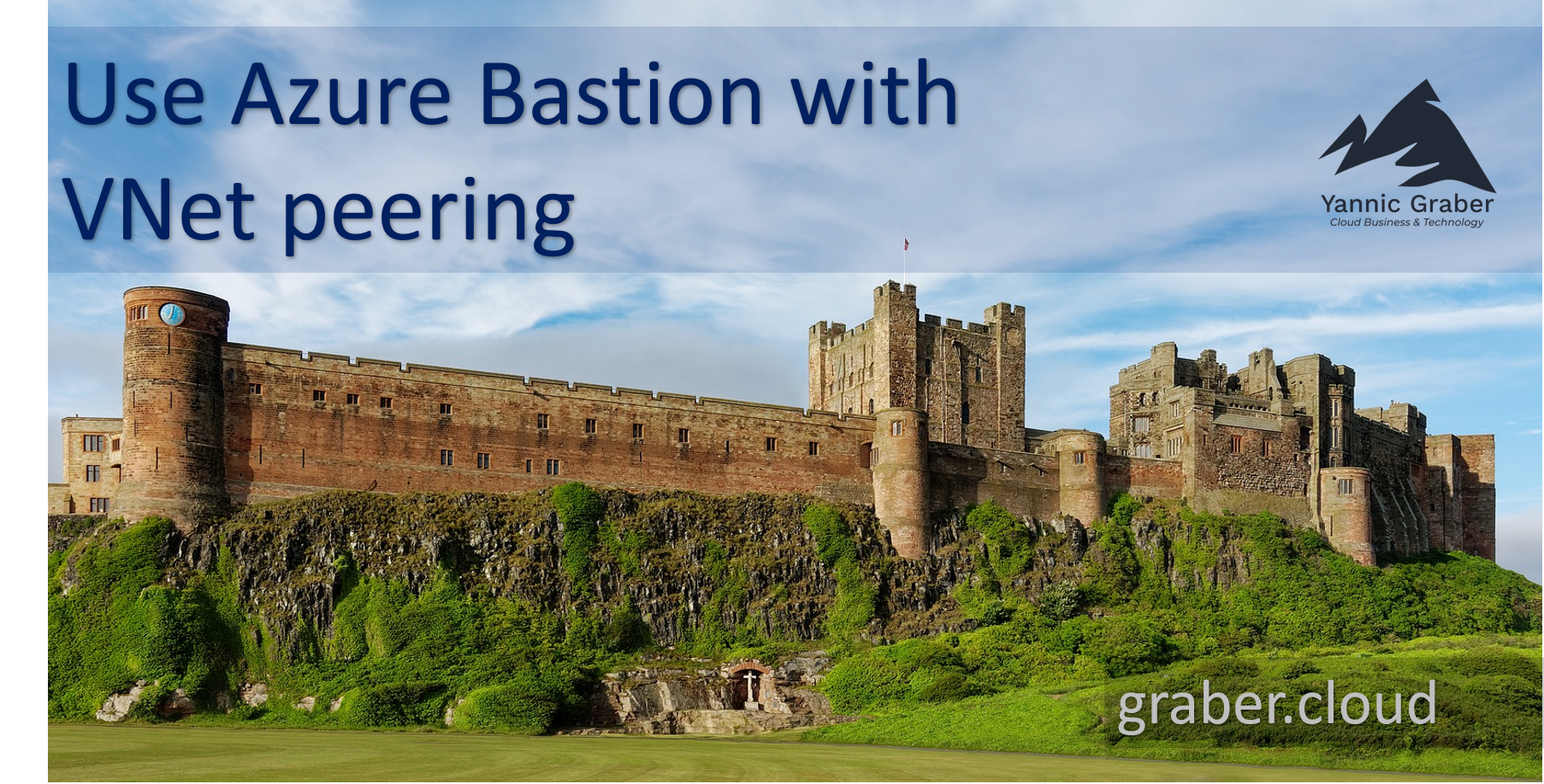 Azure Bastion with VNet peering